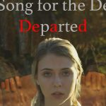 A Song for the Dear Departed